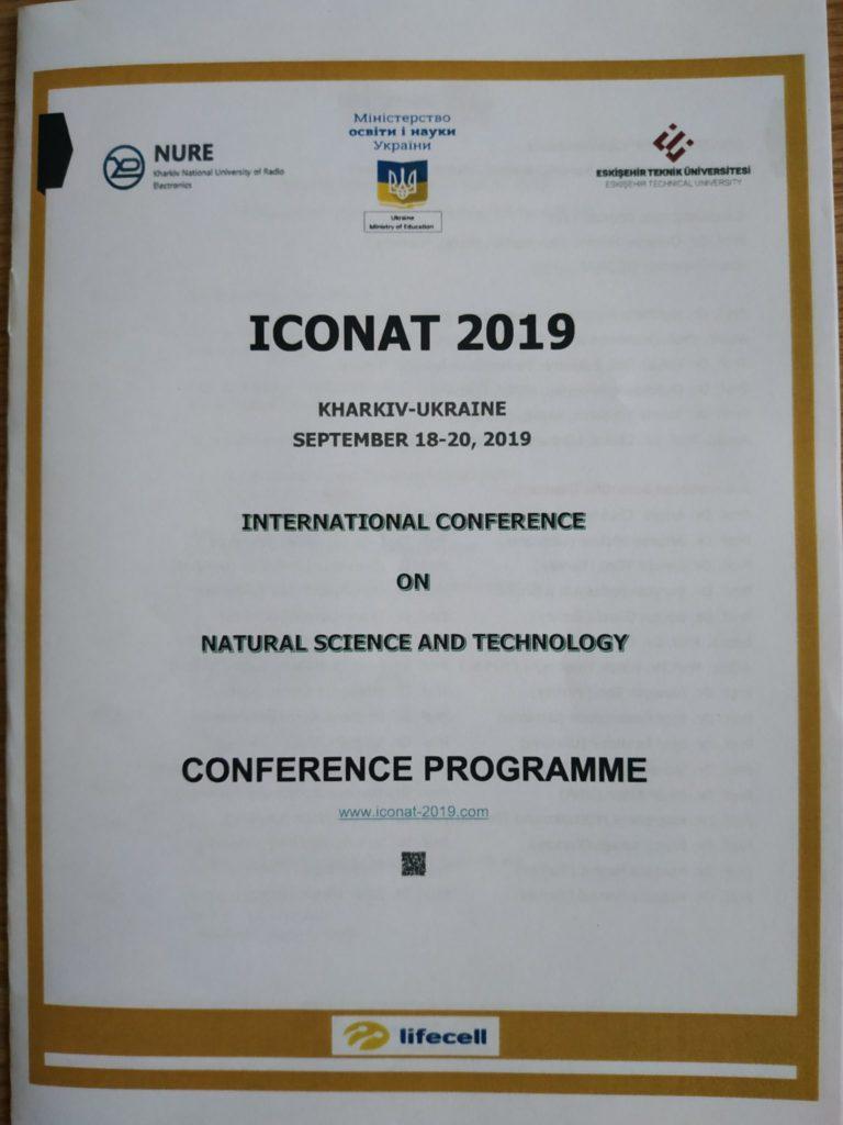 Викладачі кафедри взяли участь у роботі Міжнародної наукової конференції з природничих наук та технологій ICONAT-2019